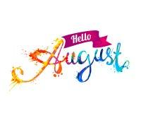 Het geschreven woord van Hello August Hand van plonsverf Stock Fotografie