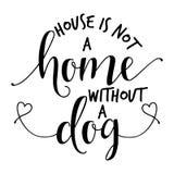 Het huis is geen huis zonder een hond stock illustratie