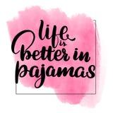 Het leven is beter in pyjama's vector illustratie