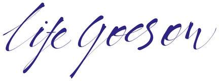 Het leven blijft handlettering, kalligrafie, typografie Stock Illustratie