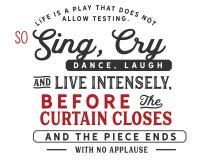 Het leven is een spel dat niet toestaat testend Zo, zing intens, schreeuw, dans, lach en leef, vector illustratie