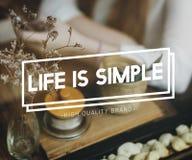 Het leven is Eenvoudig Meningssaldo Live Enjoy Simplicity Concept stock foto