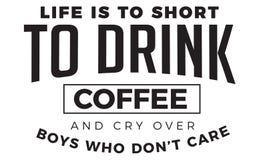 Het leven moet aan plotseling koffie en schreeuw over jongens drinken die de zorg van ` t aantrekken royalty-vrije illustratie