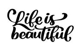 Het leven is mooi - overhandig het van letters voorzien inschrijving positieve citaat, motivatie en inspiratietypografieuitdrukki vector illustratie