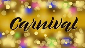 Het met de hand geschreven van letters voorzien Carnaval op de gouden achtergrond van de lichtentextuur royalty-vrije illustratie