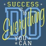 Het ontwerp van de t-shirtdruk, vectorgrafiek, het Etiket van Kentekenapplique, Succes moet alles doen u - slogantypografie kunt, Royalty-vrije Stock Afbeeldingen