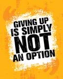 Het opgeven is eenvoudig geen Optie Sport de Inspirerende Training en Fitness Gymnastiekillustratie van het Motivatiecitaat royalty-vrije illustratie