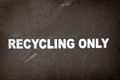 Het recycling van slechts Teken Stock Afbeelding