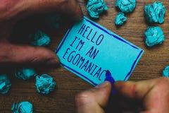 Het schrijven nota die Hello tonen ben ik een Egomaniac Bedrijfsfoto die Egoïstische Egocentrische Narcissist zelf-Gecentreerde E stock afbeeldingen