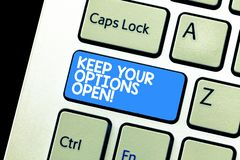 Het schrijven nota het tonen houdt Uw Opties Open De bedrijfsfoto demonstratie leidt overweegt alle mogelijke alternatieven royalty-vrije stock foto