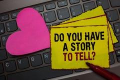 Het schrijven nota het tonen u heeft een Verhaal om vraag te vertellen Bedrijfsfoto die Storytelling-de Ervaringen Rode B demonst royalty-vrije stock afbeelding