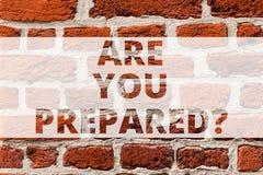 Het schrijven nota het tonen is u voorbereidingen trof Bedrijfsfoto die vragend of u klaar voor iets demonstreren die aan gaat stock afbeeldingen