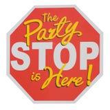 Het teken van het partijeinde De partij is HIER! Stock Afbeeldingen
