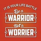 Het is uw Slag is een Strijder niet Worrier Royalty-vrije Stock Foto