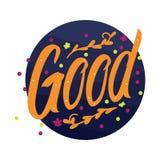Het van letters voorzien de kunst zegt Goed met een vrolijk en kleurrijk thema stock illustratie