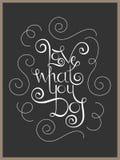 Het van letters voorzien de liefde van het inspiratiecitaat wat u doet Stock Foto's