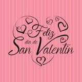 Het van letters voorzien: Feliz Dia de San Valentin - Gelukkige Valentijnskaartendag in Spaanse taal in zwarte inkt op een roze a vector illustratie