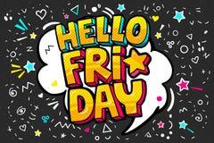 Het van letters voorzien Hello van het de dagpop-art van de Vrijdagweek de vectorstijl Royalty-vrije Stock Foto