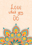 Het van letters voorzien Liefde wat u met mandala doet Stock Afbeeldingen