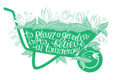 Het van letters voorzien om een tuin te planten moet in morgen geloven royalty-vrije illustratie