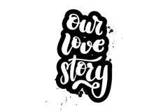 Het van letters voorzien van ons liefdeverhaal stock illustratie