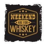 Het weekend is voor whiskymotto Stock Foto