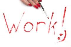 Het werk! teken Stock Foto