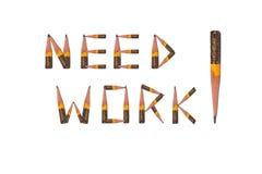 Het Werk van de behoefte! Stock Foto's