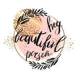 Hey beautiful person - vector lettering with hand drawn brunch and golden texture isolated on white background Royalty Free Stock Images