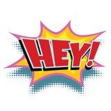 Hey comic word. Pop art retro vector illustration Royalty Free Stock Photos