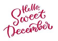 Hi söta December Calligraphic inskrift i rött royaltyfri illustrationer