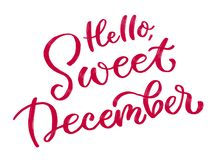Hi, sweet December. Calligraphic inscription in red. royalty free illustration