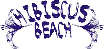 Hibiscus Beach. An abstract illustration with caption - 'Hibiscus Beach', isolated on a white background stock illustration