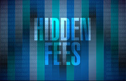 Hidden fees binary sign concept illustration Stock Photo