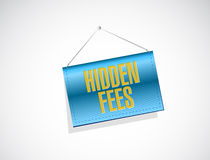 hidden fees hanging sign concept Stock Photo
