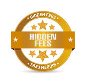 Hidden fees seal sign concept Stock Images