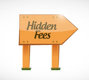 Hidden fees wood sign concept illustration Stock Photo