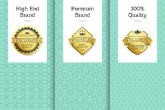 High End Brand Premium 100 Quality Best Choice. Golden seals gold emblems. Vector approval stamps high quality rewards with stars and ribbons leaflets vector illustration