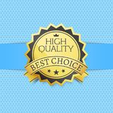 High Quality Best Choice Exclusive Golden Label. Award emblem isolated on blue backdrop. Vector illustration of gold seal guarantee certificate with stars Royalty Free Stock Photos