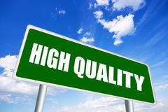 High quality sign Stock Photography