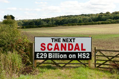 High Speed Rail sign. High Speed Rail 2 Scandal sign (HS2) in a field in Buckinghamshire Stock Images