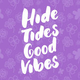 High tides good vibes - hand drawn lettering quote colorful fun brush ink inscription for photo overlays, greeting card. Or t-shirt print, poster design Stock Photos