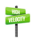 High velocity road sign illustration design Stock Images
