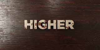 Higher - grungy wooden headline on Maple  - 3D rendered royalty free stock image Stock Photo