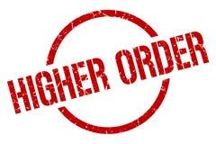 Higher order stamp. Higher order round grunge stamp. higher order sign. higher order stock illustration