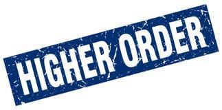Higher order stamp. Higher order grunge vintage stamp isolated on white background. higher order. sign vector illustration