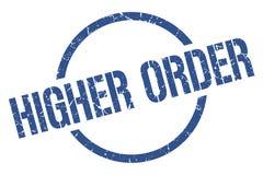 Higher order stamp. Higher order round grunge stamp. higher order sign. higher order royalty free illustration