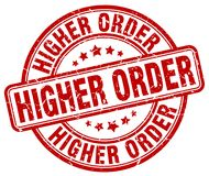 Higher order stamp. Higher order round grunge stamp isolated on white background Stock Images