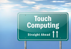 Highway Signpost Touch Computing. Highway Signpost with Touch Computing wording Stock Image