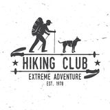 Hiking club Extreme adventure. Vector illustration. Concept for shirt or logo, print, stamp. Design with hiker, dog and hiking stick royalty free illustration